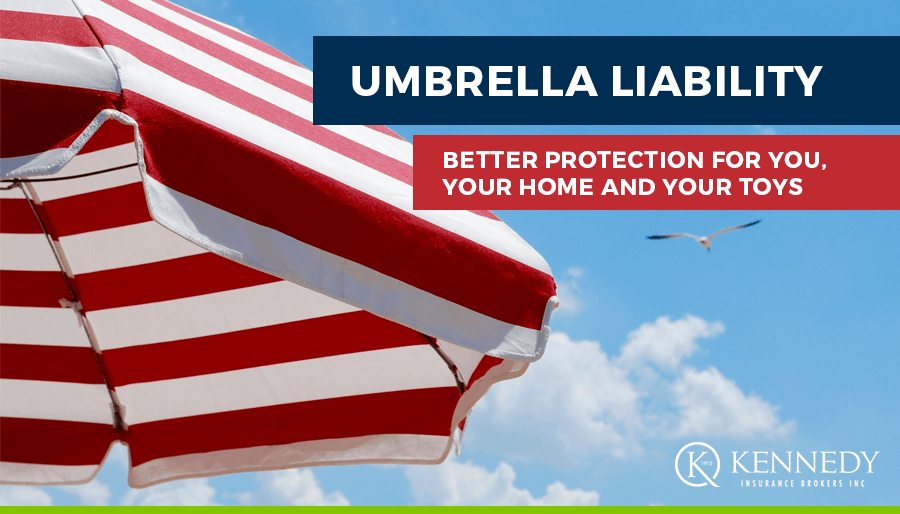Kennedy Insurance Umbrella Liability